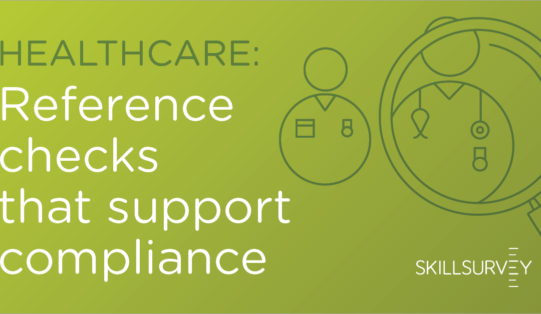 Healthcare: Reference Checks that Support Compliance with EEOC Guidelines