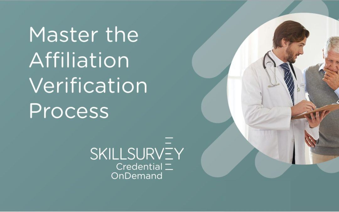 A Better Way to Manage Affiliation Verification for Healthcare Credentialing?