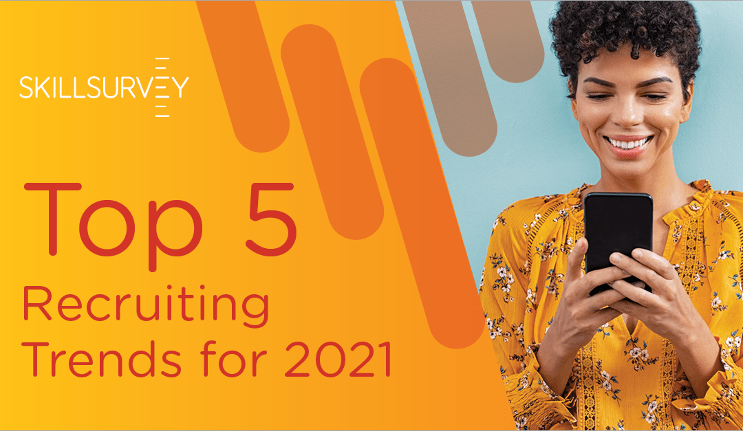 Top 5 Recruiting Trends for 2021