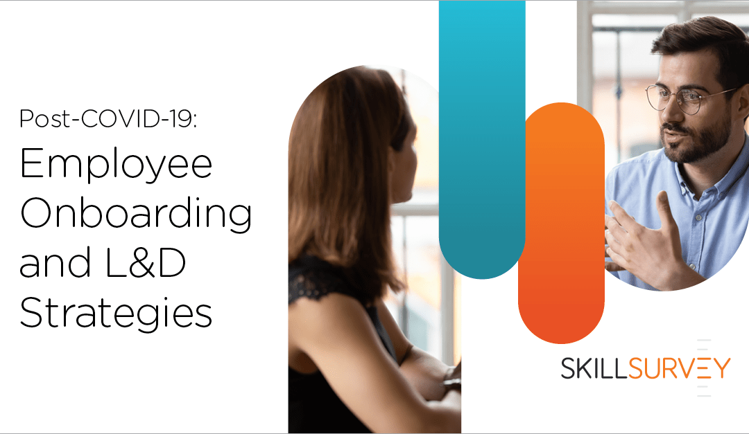 Study Shows Pandemic Leads to Enhanced Employee Onboarding and L&D Strategies